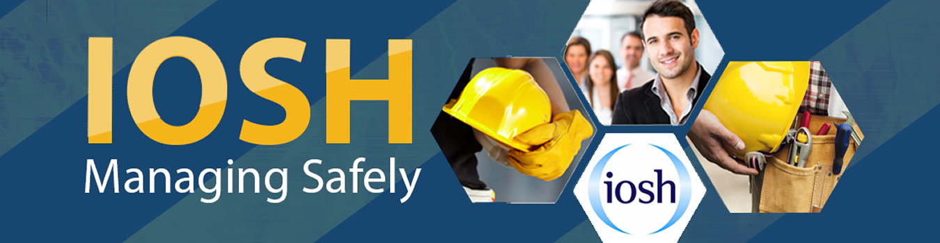 IOSH Accrediated Courses